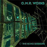 The Echo Sessions (O.M.R. Works)